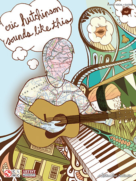 Eric Hutchinson - Sounds Like This - Piano / Vocal / Guitar Songbook