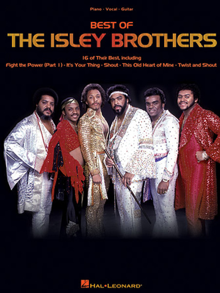 Best of The Isley Brothers (16 of Their Best) - Piano / Vocal / Guitar Songbook
