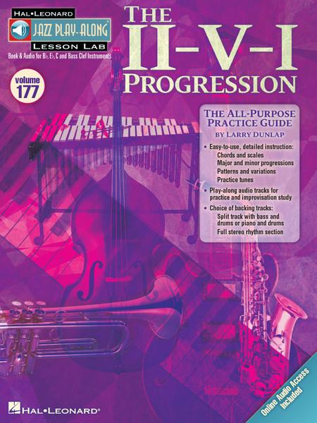 The II-V-I Progression - Jazz Play-Along Lesson Lab Volume 177