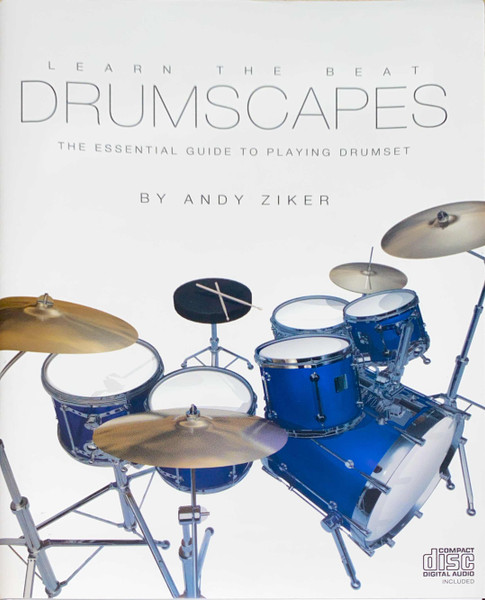 Drumscapes (The Essential Guide to Playing Drumset) by Andy Ziker - Book Only