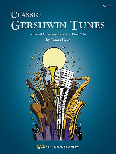 Classic Gershwin Tunes - James Lyke