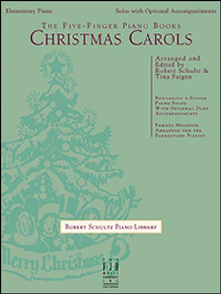 Five-Finger Piano Books - Christmas Carols (Includes Optional Accompaniment)