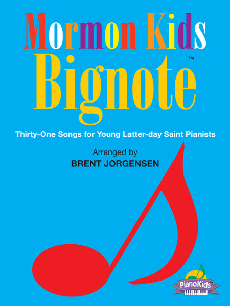 Mormon Kids Bignote - Easy Piano Songbook