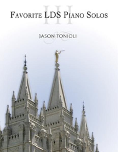 Sacred Piano Hymns III - Jason Tonioli - Piano Solo Songbook