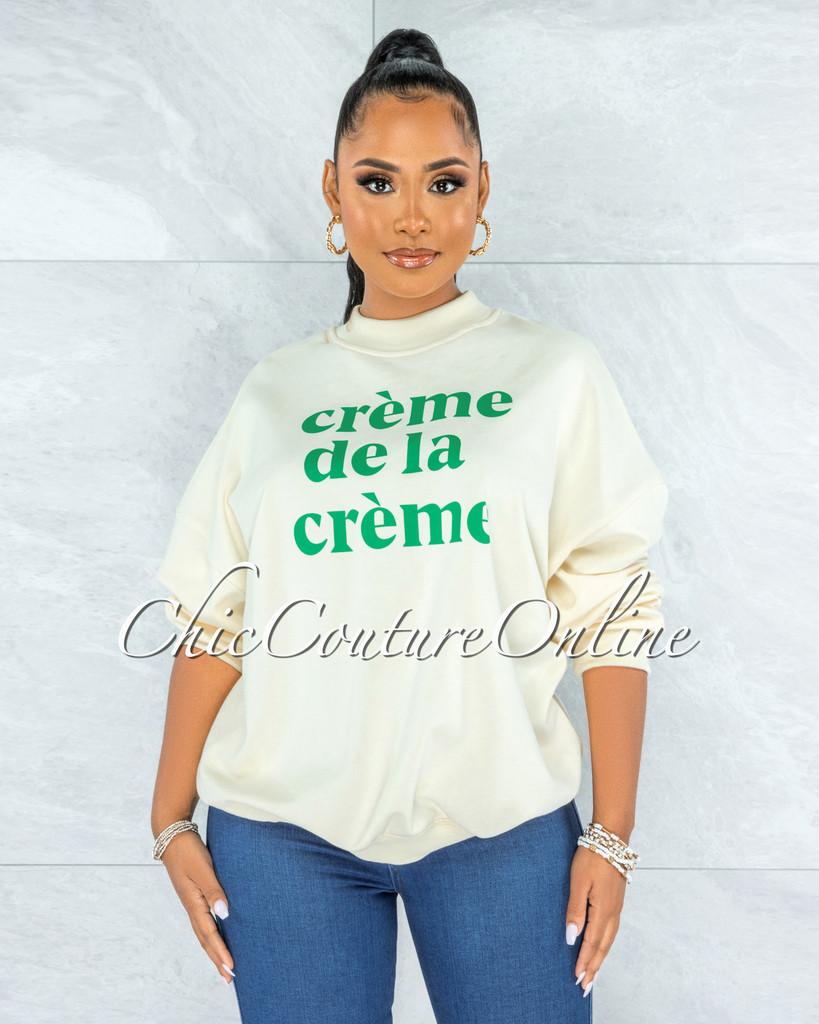 """Nadetta Ivory Green Graphic """"Creme de la Creme"""" Sweater"""