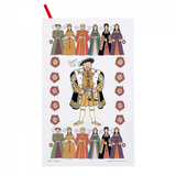 Henry VIII and his six wives cotton tea towel from Alison Gardner.