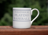 I'd Rather be Playing Baseball