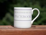 I'd Rather be On Facebook