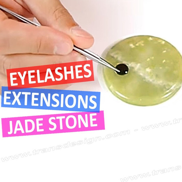 Jade Stone for Eyelash Extension Glue