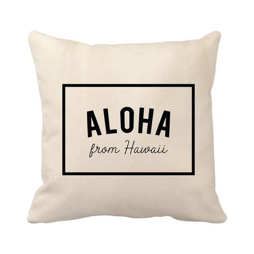 Aloha From Hawaii Pillow Cover - Natural