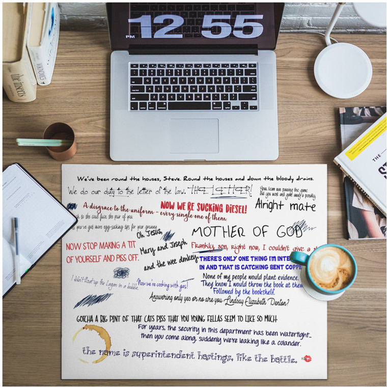 Line of Duty Quote KiSS Desk Pad - TV Inspired Kate Fleming Steve Arnott Ted Hastings British Police Drama Gift Present - Working From Home