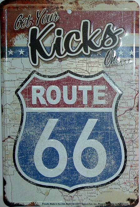 Get Your Kicks On Route 66 Sign