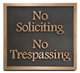 No Soliciting No Trespassing