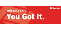 Hubbers Say You Got It 120x36