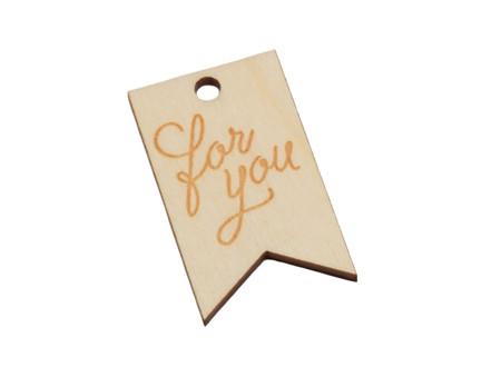 Wooden Tag - For You