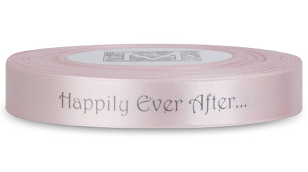 "Double Faced Satin Sayings - Dark Gray ink ""Happily Ever After"" on Cherry Blossom"