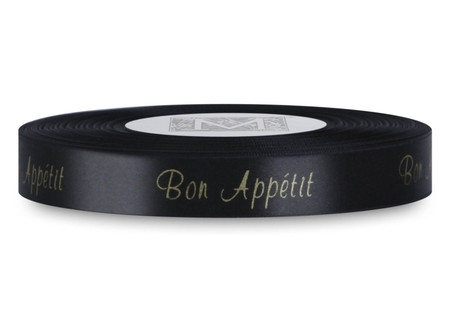 """Double Faced Satin Sayings - Gold ink """"Bon Appetit"""" on Black"""