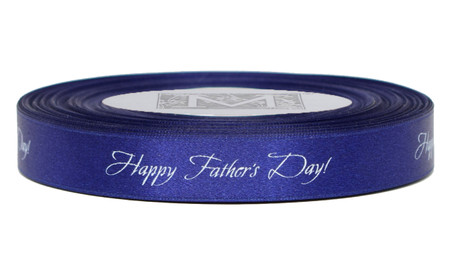 "White ink ""Happy Father's Day!"" on Prussian Ribbon - Double Faced Satin Sayings"