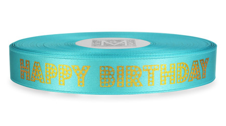 "Gold Dots ""Happy Birthday"" on Aquamarine Ribbon - Double Faced Satin Sayings"