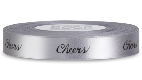 """Double Faced Satin Sayings - Black ink """"Cheers"""" on Sterling"""