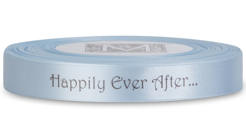 """Double Faced Satin Sayings - Brown ink """"Happily Ever After"""" on Powder Blue"""