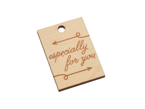 Wooden Tag - Especially For You
