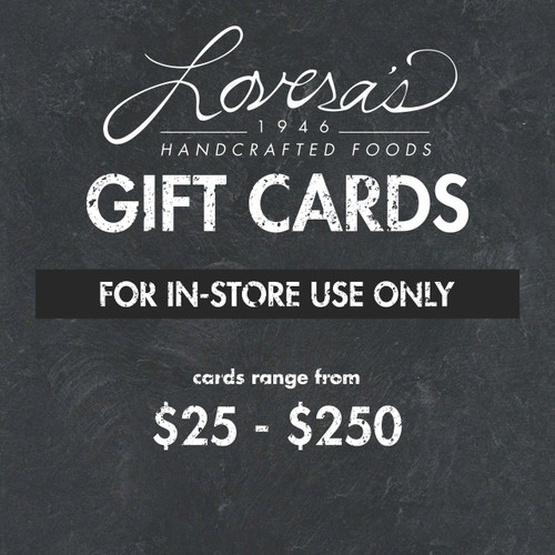 Lovera's Retail Store Gift Card (*in-store use only)