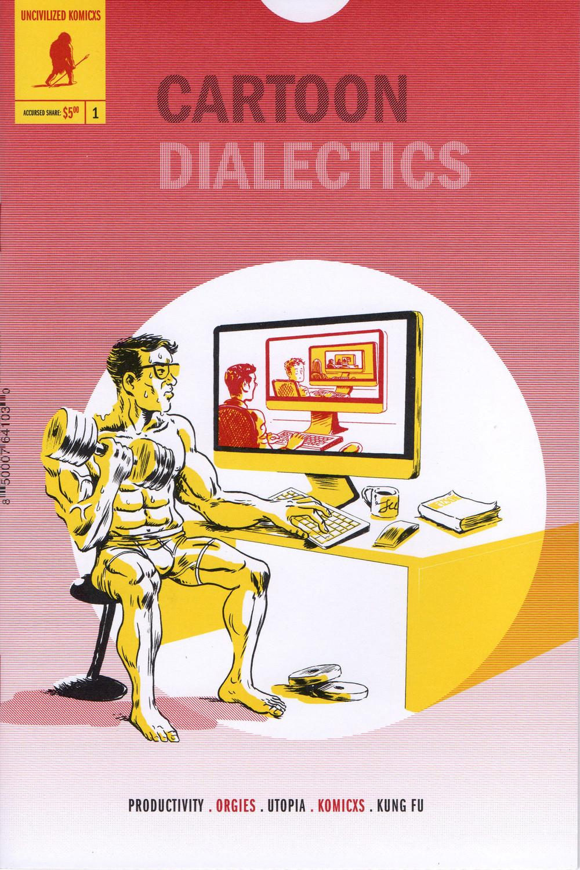 Cartoon Dialectics #1 by Tom Kaczynski