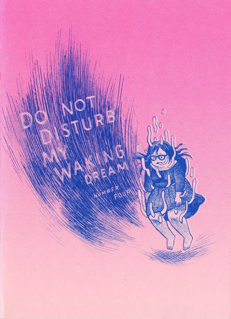 Do Not Disturb My Waking Dream 4