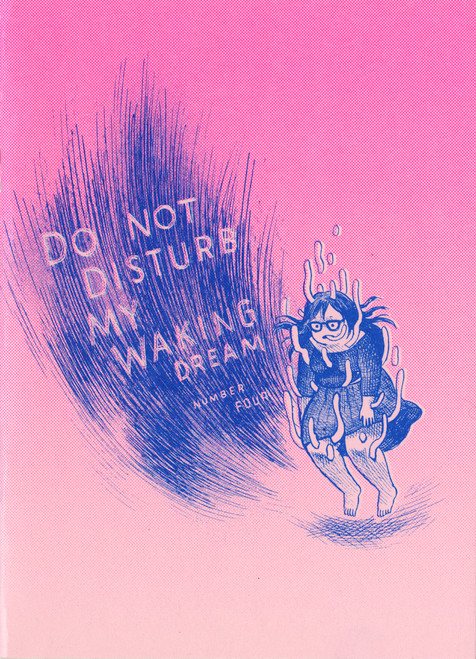 Do Not Disturb My Waking Dream 4