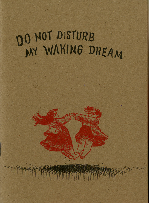 Do Not Disturb My Waking Dream 3