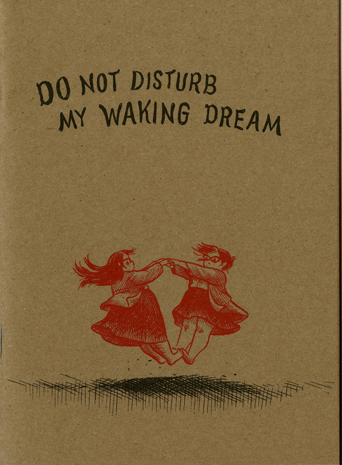 Do Not Disturb My Waking Dream 3