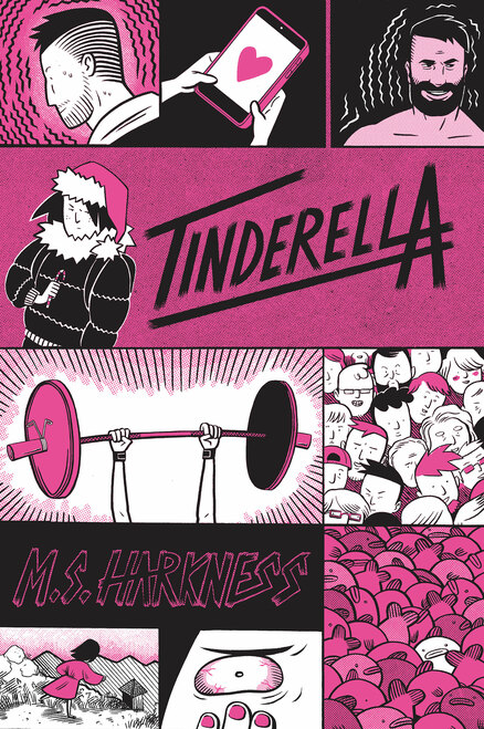 Tinderella by MS Harkness