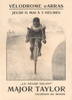 Major Taylor rare poster for an appearance at the Velodrome d'Arras in 1900