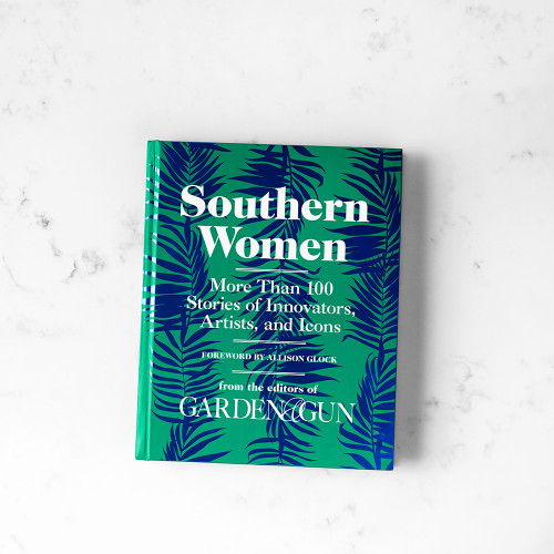 Southern Women by Garden & Gun