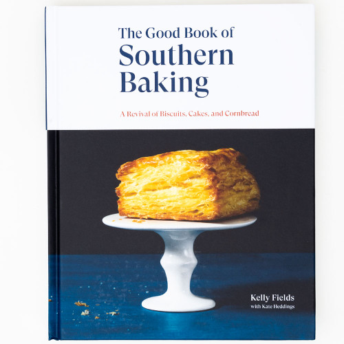 The Good Book of Southern Baking by Kelly Fields