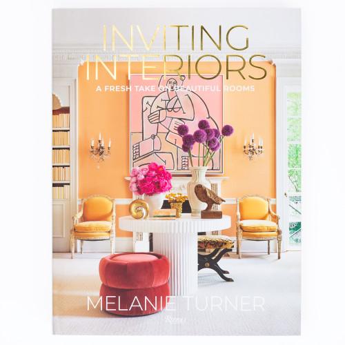 Inviting Interiors by Melanie Turner