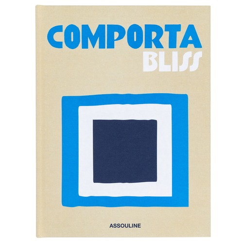 Comporta Bliss by Assouline