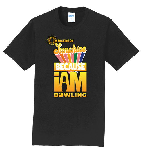 I AM Bowling T-Shirt - Walking on Sunshine - 5 Colors