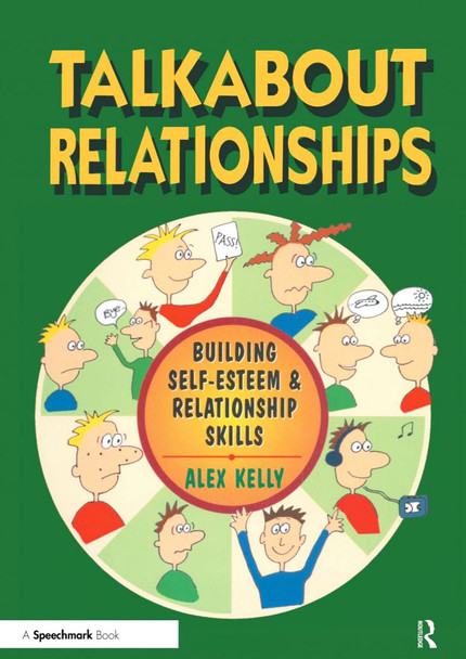 Talkabout Relationships - Building Self-Esteem and Relationship Skills