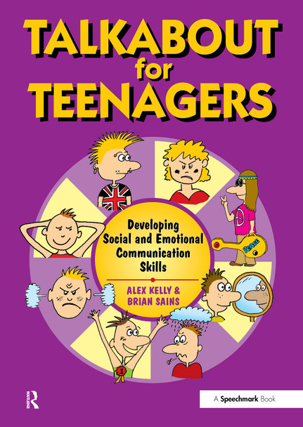 Talkabout For Teenagers - Developing Social and Emotional Communication Skills 2nd ed.