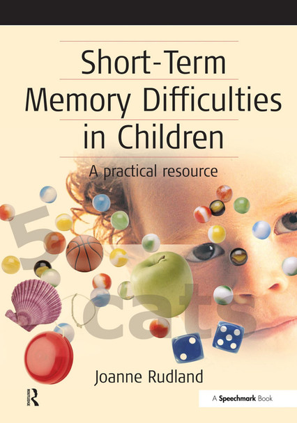 Short-Term Memory Difficulties in Children