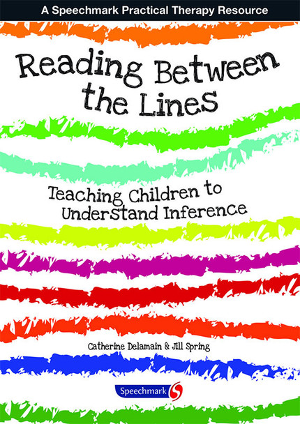 Reading Between the Lines - Teaching Children to Understand Inference
