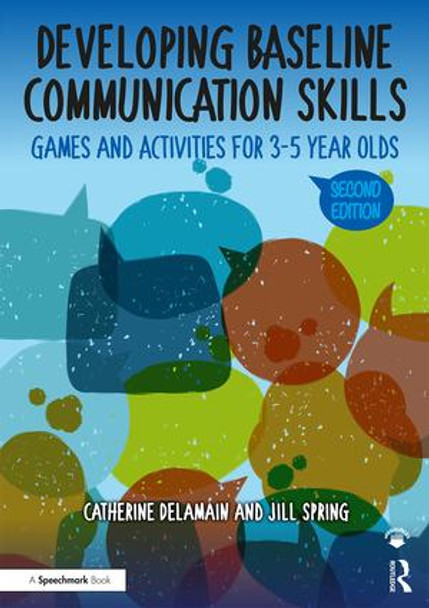 Developing Baseline Communication Skills - Games and Activities for 3-5 Year Olds