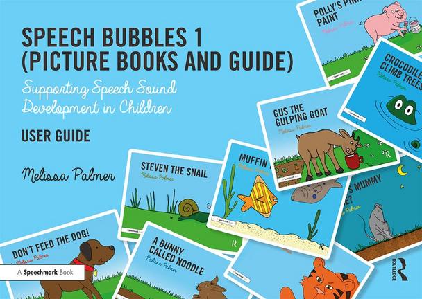 Speech Bubbles 1 (Picture Books and Guide) Supporting Speech Sound Development in Children