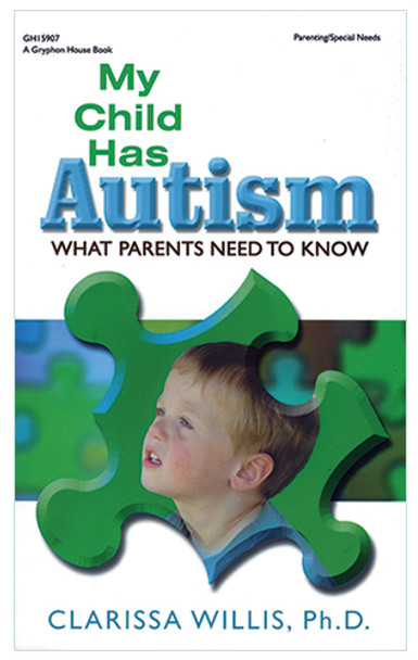 My Child Has Autism - What Parents Need To Know