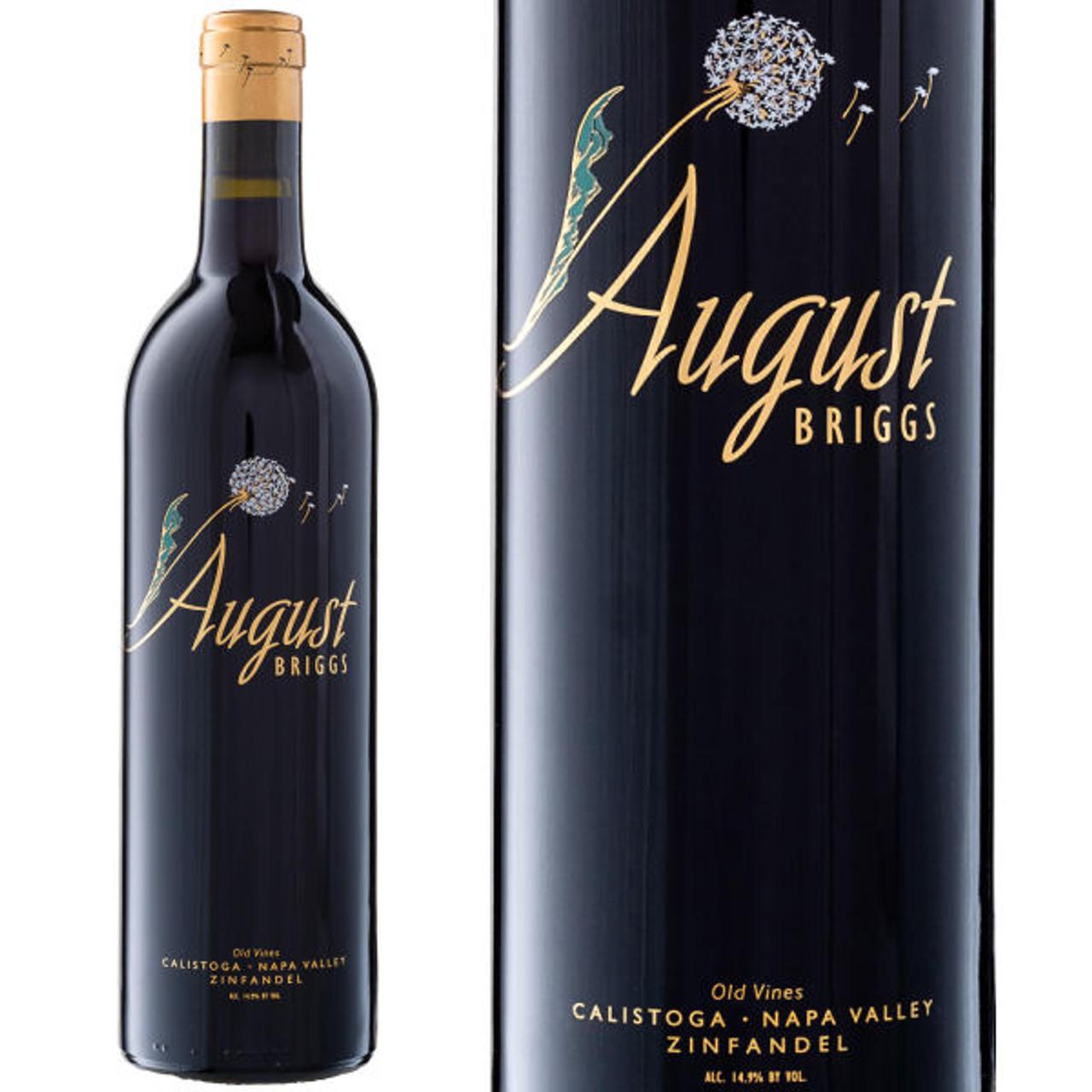 August Briggs Calistoga Napa Old Vines Zinfandel