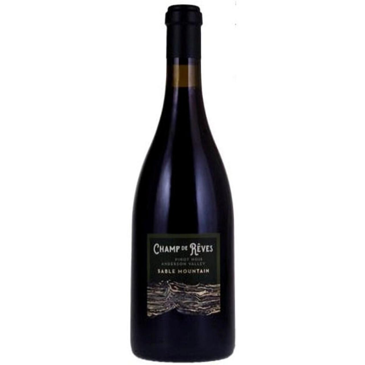 Champ de Reves Anderson Valley Pinot Noir