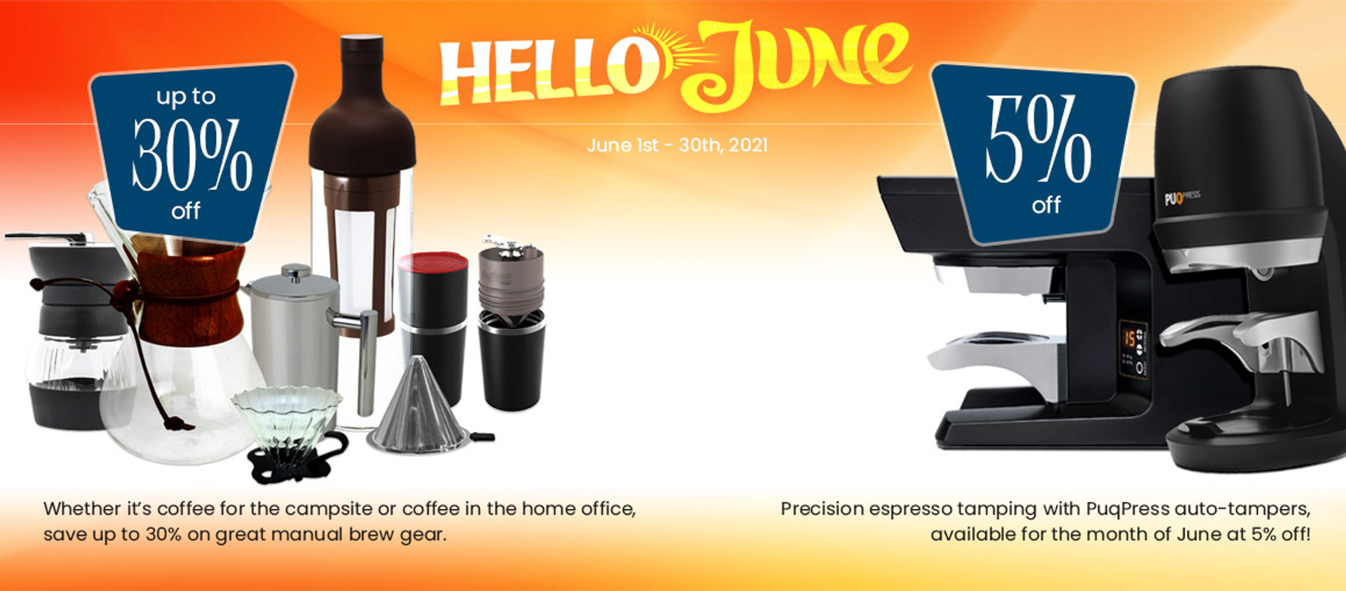 Hello June! Sale on Manual Brewers and Automatic Tampers
