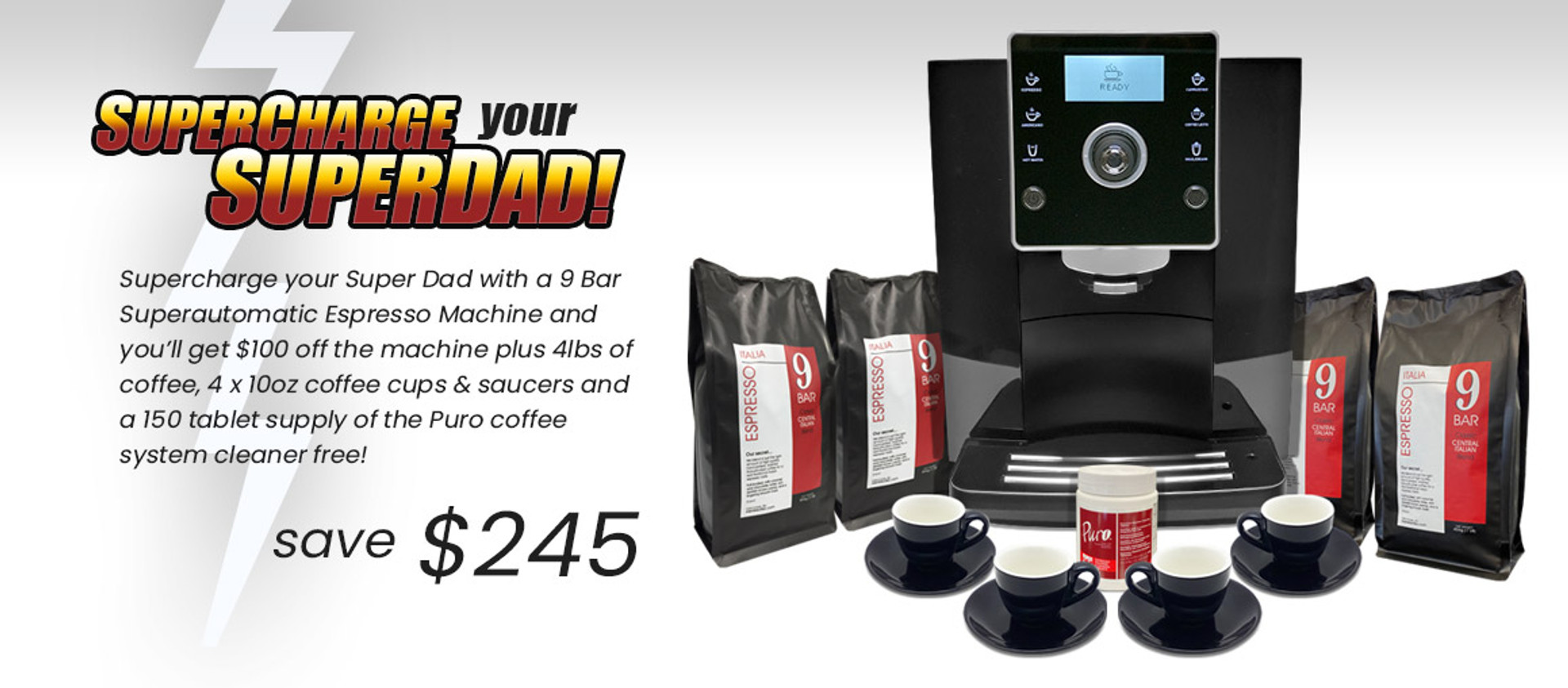 Supercharge Your Super-Dad  - 9 Bar 26.01 Superautomatic Deal